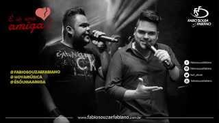 Fabio Souza E Fabiano   É Só Uma Amiga