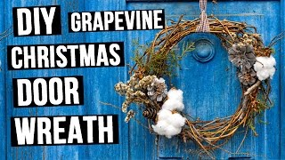 DIY Grapevine Christmas Door Wreath