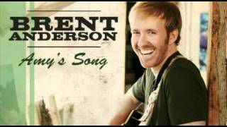 "Brent Anderson - ""Amy's Song"" HQ"