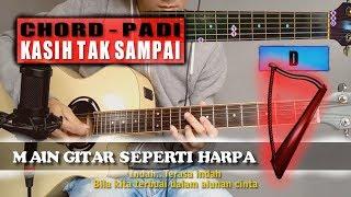 Chord Gitar | Padi - Kasih Tak Sampai (With Lyric)