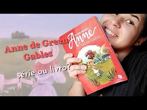 ANNE DE GREEN GABLES - Lucy Maud Montgomery  || Desabafando - Resenha | A Garota do Livro