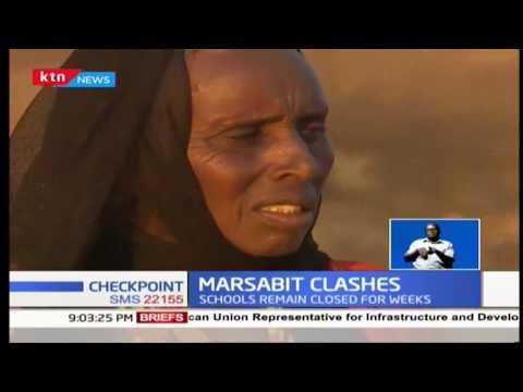 Ethnic clashes rock Marsabit: The hard life that families go through