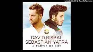 A Partir De Hoy - David Bisbal Y Sebastian Yatra (Audio official)