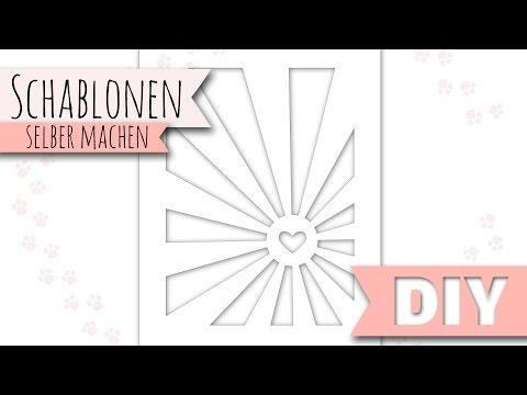 [DIY] Schablonen Selber Machen | Inkl. Schneidplotter Anleitung (Silhouette Portrait / Cameo)