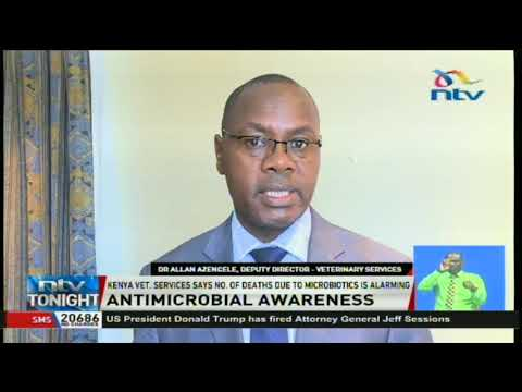 Kenya Veterinary Services warns the public against overuse of