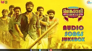 Angamaly Diaries Official Audio Jukebox