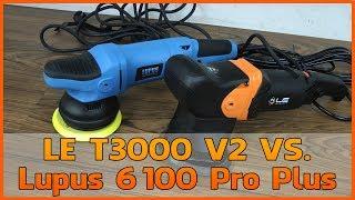 Lupus 6100 Pro Plus vs. Liquid Elements T3000 V2 Exzenter Poliermaschine Vergleich [Deutsch]