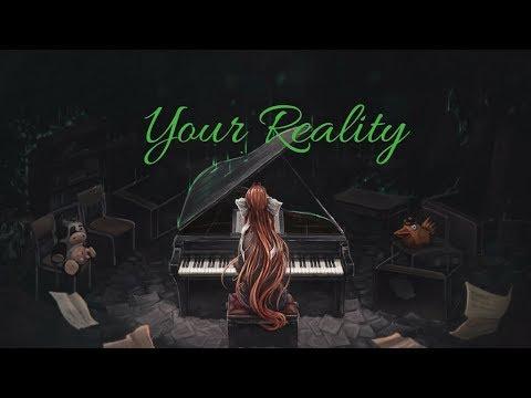Nightcore ~ Your Reality (Lyrics)