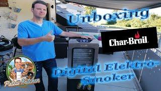 Unboxing Char-Broil Digital Elektro/Electric Smoker-Vorstellung-Patzis Kitchen-Grillen-Kochen-Backen
