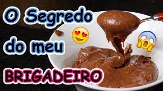 #VEDA 19 - BRIGADEIRO - Minha Receita SECRETA