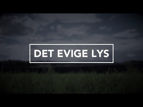 Hør Det evige lys på youtube
