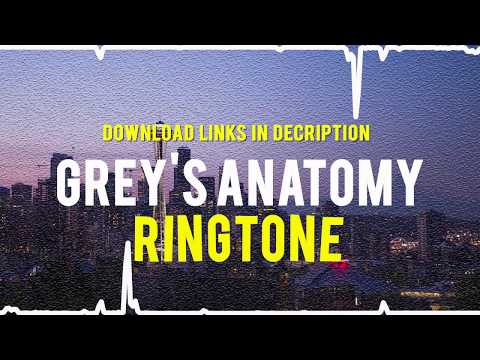 Grey's Anatomy Ringtone for your iPhone | Download links in description