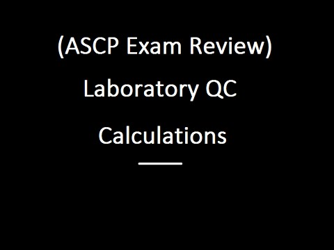 Laboratory QC Calculations, For The ASCP Exam - YouTube