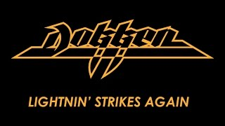 Dokken - Lightnin' Strikes Again (Lyrics) Official Remaster