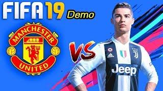 FIFA 19 Demo   แมนยู VS ยูเวนตุส   ศึกยูฟ่า แชมเปี้ยนส์ ลีก 2018-19   ภาพสวยสุดยอด !!