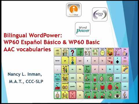 Bilingual WordPower: WP 60 Español Básico & WP 60 Basic AAC Vocabularies
