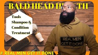 Bald Head Care Health | Black Mens Grooming | Best Routine for 2021