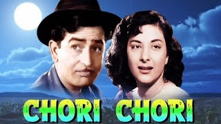 Chori Chori (1956) Hindi Full Movie | Raj Kapoor Movies | Nargis Movies | Hindi Classic Movies