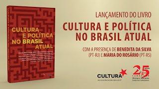 #aovivo | lançamento do livro Cultura e Política no Brasil Atual