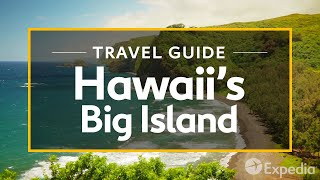 Hawaii's Big Island Vacation Travel Guide | Expedia