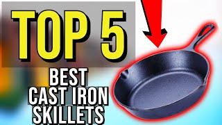 ✅ TOP 5: Best Cast Iron Skillet 2020