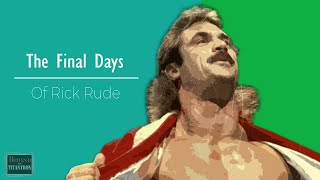 Behind The Titantron  | The Final Days of Rick Rude | Episode 46