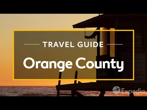 Video Orange County Vacation Travel Guide | Expedia