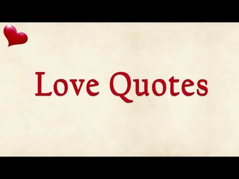 mp4 Love Quotes, download Love Quotes video klip Love Quotes