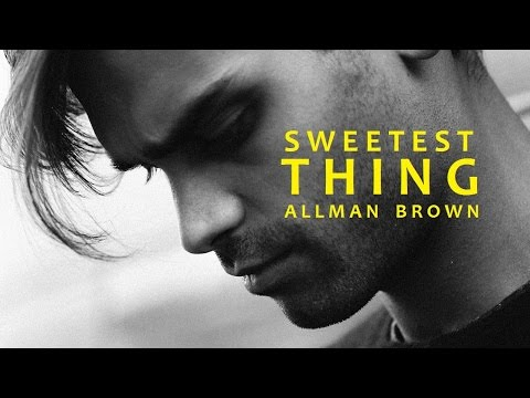 Allman Brown - Sweetest Thing