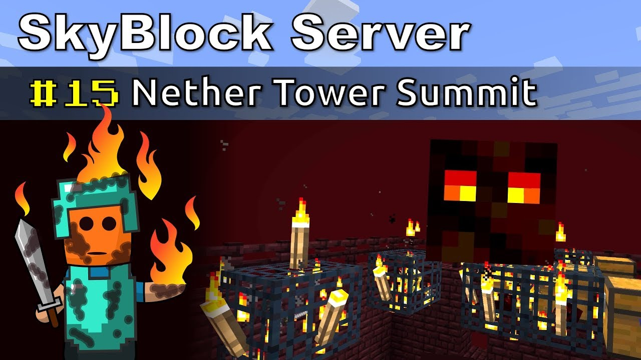 Minecraft - Nether Tower Summit - SkyBlock #15
