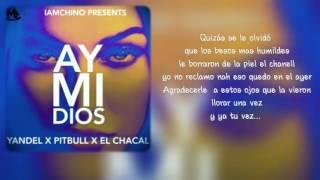 """Ay mi dios"" - Yandel FT Pitbull (letra)"