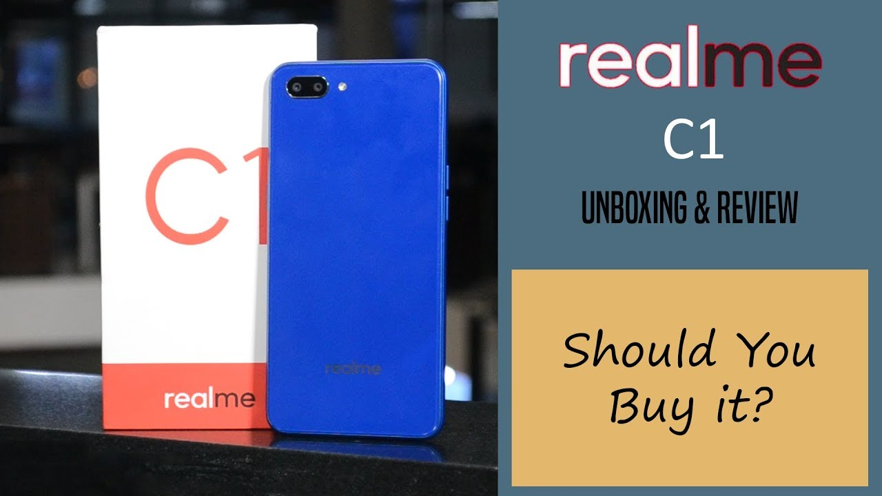 Realme C1: Review and Unboxing