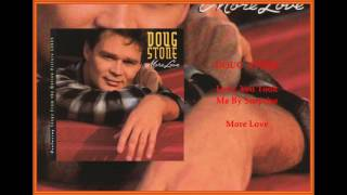 Doug Stone - Love, You Took Me By Surprise