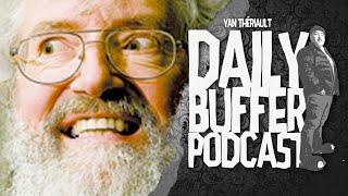 Doc Mailloux Les Gros, Ramassez-vous!! - Le Happy Buffer Podcast L Yan Thériault [CLIP]