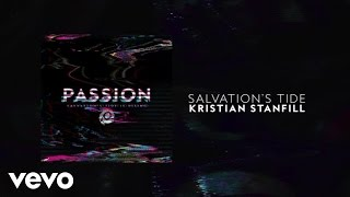 Passion - Salvation's Tide (Lyric Video) ft. Kristian Stanfill