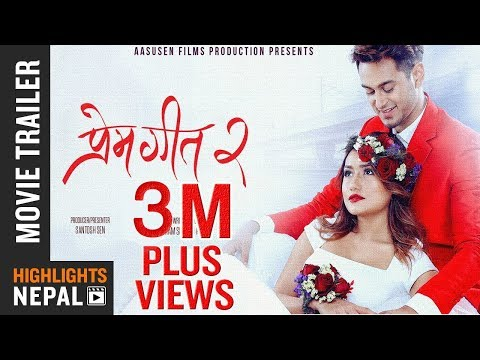 Prem Geet 2 New Nepali Movie Official Trailer 2017 2074