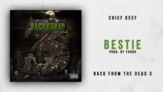 Gambar cover Chief Keef - Bestie (Back From The Dead 3)