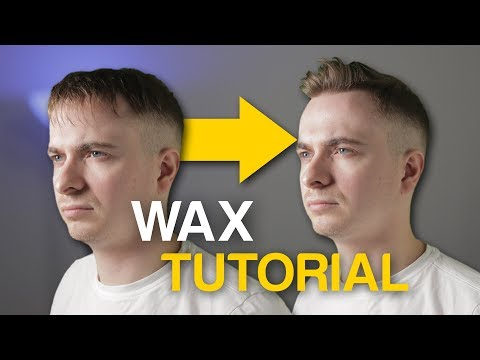 How To Use Hair Wax Properly - Tutorial