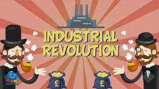 INDUSTRIAL REVOLUTION | Educational Video for Kids.
