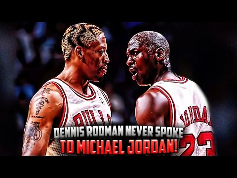 How Dennis Rodman NEVER Talked To Michael Jordan and ...