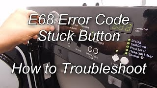 Frigidaire Dryer Error Code E68 - How to Troubleshoot and Repair
