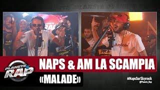 """[Inédit] Naps """"Malade"""" Ft AM La Scampia #PlanèteRap"""