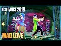 Download Video Just Dance 2019: Mad Love by Sean Paul, David Guetta Ft. Becky G | Official Track [US]