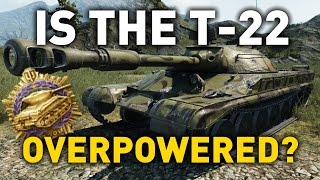 World of Tanks || is the T-22 Overpowered?
