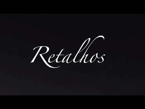 Teaser - Retalhos