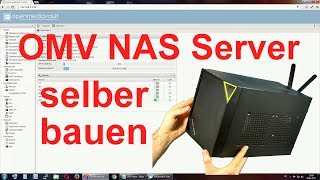 NAS Server selber bauen - Anleitung für OpenMediaVault 10 Watt DE