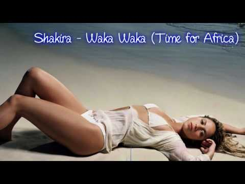 Shakira - Waka Waka (Time for Africa) (2010 Fifa World Cup Song)