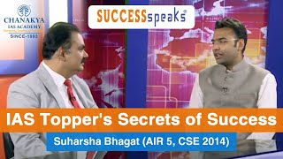 Toppers talk with Suharsha Bhagat, IAS (Rank 5, CSE 2014)