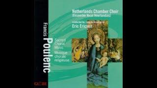 Francis Poulenc, Messe en sol majeur, Netherlands Chamber Choir