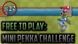 FREE EMOTES! MINI PEKKA DRAFT CHALLENGE = EZ WINS // Clash Royale Free to Play Series Episode #22
